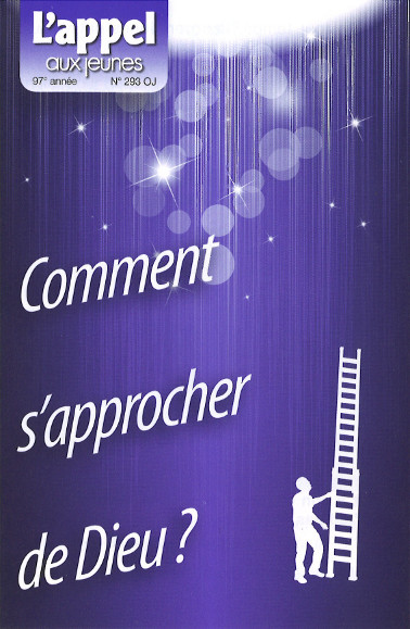 Comment s'approcher de Dieu ?
